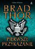 Thor Brad - Pierwsze przykazanie