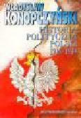 Konopczyński W. - Historia polityczna Polski 1914-1939