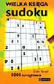 Yarnall Colin - Wielka księga sudoku. 1001 łamigłówek