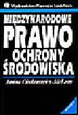 Ciechanowicz J. - Międzynarodowe prawo ochrony środowiska