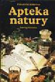 Górnicka Jadwiga - Apteka natury
