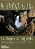 Rogowski Roman E. - Mistyka gór
