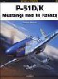 Szlagor Tomasz - P 51 D/K Mustangi nad III Rzeszą
