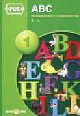 Pyrgies Dorota - PUS ABC 1 Rozpoznawanie i rozróżnianie liter A - L