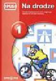 Cedro Adam - PUS Na drodze 1 Zasady bezpieczeństwa ruchu drogowego. Egzamin na kartę rowerową