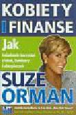 Orman Suze - Kobiety i finanse. Jak świadomie korzystać z lokat, funduszy i ubezpieczeń