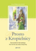Jóźwik Anna Małgorzata - Prosto z Kropielnicy