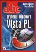 Mendrala Danuta, Szelig Marcin - ABC systemu Windows Vista PL