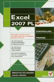 Wilczewski Sebastian, Wrzód Maciej - Excel 2007 PL Controling finanse i nie tylko