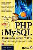 Welling Luke, Thomson Laura - PHP i MySQL Tworzenie stron WWW + CD. Vademecum profesjonalisty