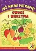 Czyżowska Małgorzata - Już wiem! Potrafię! Kolorowanka Owoce i warzywa 3 - 6 lat