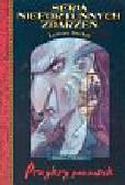 Snicket Lemony - Seria niefortunnych zdarzeń Przykry początek księga pierwsza