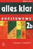 Wąsik Zofia, Łuniewska Krystyna, Tworek Urszula - Alles klar 2B Podręcznik z ćwiczeniami + CD Zakres podstawowy. Liceum