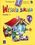 Łukasik Stanisław i inni - Wesoła szkoła Klasa 1 Podręcznik część 1  kształcenie zintegrowane + CD