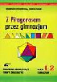 Durydiwka Stanisław, Łęski Stefan - Z Pitagorasem przez gimnazjum klasa 1 i 2 gimnazjum