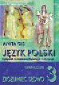 Gis Anita - Zrozumieć słowo 3 Język polski Podręcznik do kształcenia literackiego i kulturowego