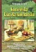 Grzyb Andrzej - Kociewska książka kucharska. Podręczna wedle odmian pór roku i zwyczaju spisana