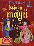 Castillo Blanca, Martinez Ferdinand - Praktyczna księga magii