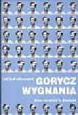 Oleszczyk Michał - Gorycz wygnania