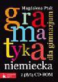 Ptak Magdalena - Gramatyka niemiecka dla gimnazjum z płytą CD