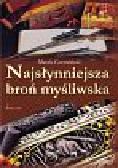 Czerwiński Marek - Najsłynniejsza broń myśliwska