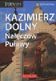 Kazimierz Dolny Nałęczów Puławy Przewodnik