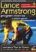 Armstrong Lance, Carmichael Chris - Program mistrza  W siedem tygodni do doskonałości