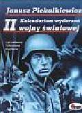 Piekałkiewicz Janusz - Kalendarium wydarzeń II wojny światowej