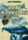 Piekałkiewicz Janusz - Wojna w powietrzu 1939-1945