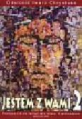 Juda-Mieloch Małgorzata, Kubik Władysław, Łuszczak Grzegorz, Poniewierska Maria - Jestem z wami 2 Podręcznik Odsłonić twarz Chrystusa. Gimnazjum