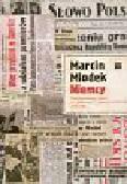 Miodek Marcin - Niemcy Publicystyczny obraz w Pionierze Słowie Polskim 1945-1989