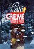 Cafe Creme 1 Podręcznik ucznia