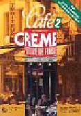 Cafe Creme 2 Podręcznik ucznia