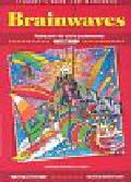 Wakeman Kate, Kozanoglou Dan - Brainwaves 1. Student's book and workbook. Podręcznik dla szkoły podstawowej.