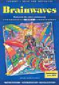 Wakeman Kate, Kozanoglou Dan, McKeegan David - Brainwaves 2. Student's book and workbook. Podręcznik dla szkoły podstawowej
