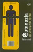 Israel Lucien - Eutanazja Czy życie aż do końca