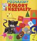 Kozłowska Urszula - Poznajemy kolory i kształty