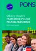 Pons szkolny słownik francusko-polski polsko-francuski