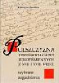 Zawilska Katarzyna - Polszczyzna Toruńskich Gazet Rękopiśmiennych z XVII i XVIII wieku