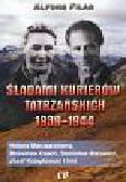 Filar Alfons - Śladami kurierów tatrzańskich 1939-1944