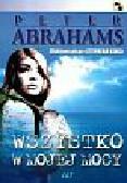 Abrahams Peter - Wszystko w mojej mocy