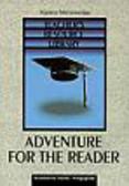 Mrozowska Hanna - Adventure for the Reader. Teacher's Resource Library