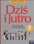 Kryszk Radosław - Dziś i jutro 1 Podręcznik z ćwiczeniami