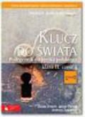 Beata Drabik, Jakub Pstrąg, Andrzej Zawadzki - Klucz do świata. Podręcznik do j.polskiego dla klasy II, cz.1.