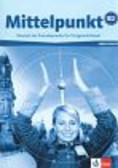 Kohl-Kuhn Renate, Sandler Ilse, Tallowitz Ulrike - Mittelpunkt B2 Arbeitsbuch + CD