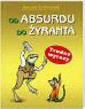 Ludwiczak Danuta - Od absurdu do żyranta
