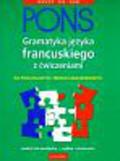 Deneux Michael, Dungern Muriel - Pons gramatyka języka francuskiego z ćwiczeniami
