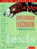 Olejnik Donata - Repetytorium leksykalne język angielski. przygotowanie do matury i egzaminów językowych