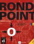 Flumian Catherine, Labascoule Josiane, Royer Corinne - Rond Point 2 B1 Podręcznik + CD