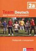 Esterl Ursula, Korner Elke, Einhorn Agnes, Kubicka Aleksandra - Team Deutsch 2a Podręcznik z ćwiczeniami + CD